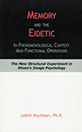 Memory and the Eidetic, In Phenomenological Context and Functional Operations