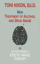 New Treatment of Alcohol and Drug Abuse in Akhter Ahsen's Eidetic Image Therapy